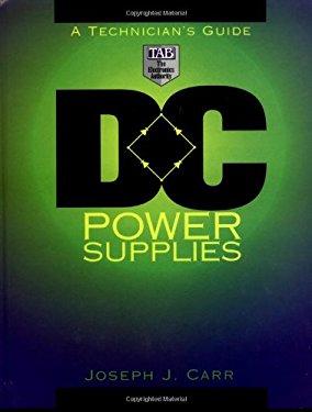 DC Power Supplies: A Technician's Guide 9780070114951