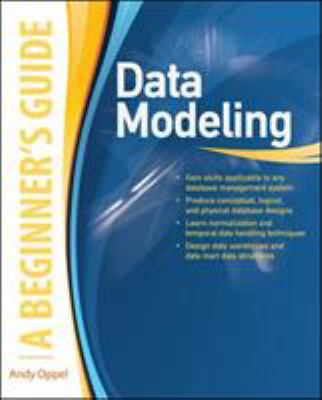 Data Modeling: A Beginner's Guide 9780071623988