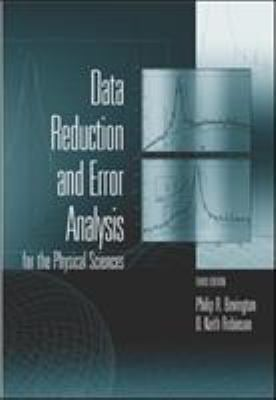 Data Reduction and Error Analysis for the Physical Sciences 9780072472271