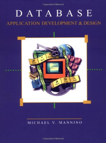 Database Application Development and Design [With CDROM] 9780072463675