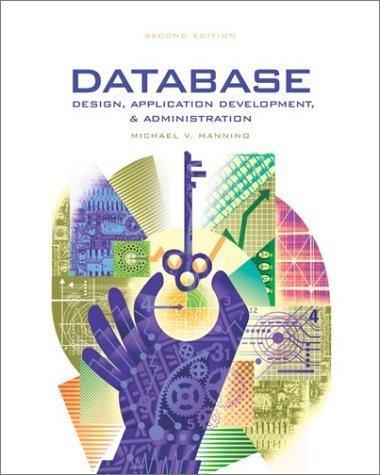 Database Design, Application Development, and Administration 9780072823509