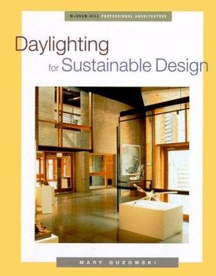 Daylighting for Sustainable Design 9780070254398