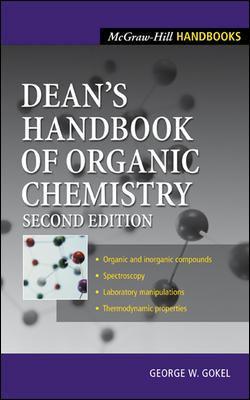 Dean's Handbook of Organic Chemistry 9780071375931