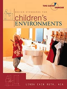 Design Standards for Children's Environments 9780070578098