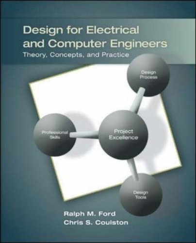 Design for Electrical and Computer Engineers: Theory, Concepts, and Practice 9780073380353