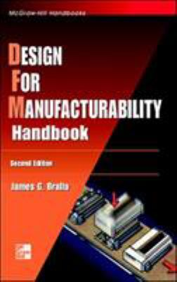 Design for Manufacturability Handbook 9780070071391