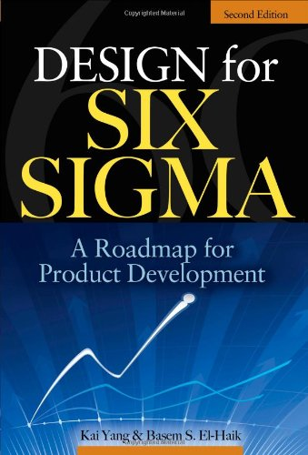Design for Six Sigma: A Roadmap for Product Development 9780071547673
