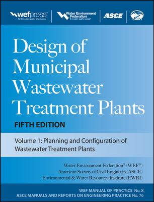 Design of Municipal Wastewater Treatment Plants, 3-Volume Set