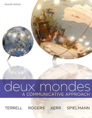Deux Mondes: A Communicative Approach - 7th Edition