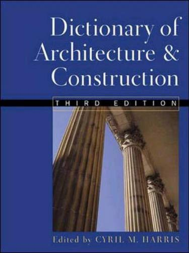 Dictionary of Architecture & Construction 9780071351782