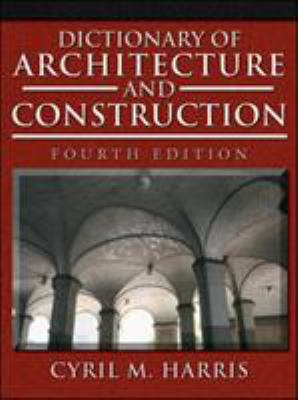 Dictionary of Architecture and Construction 9780071452373