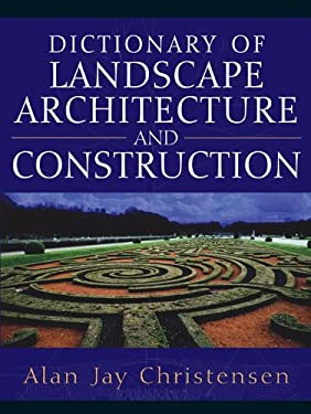 Dictionary of Landscape Architecture and Construction 9780071441421