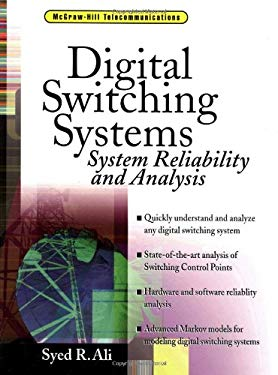 Digital Switching Systems: System Reliability and Analysis