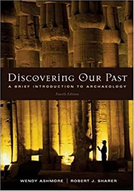 Discovering Our Past: A Brief Introduction to Archaeology 9780072978827