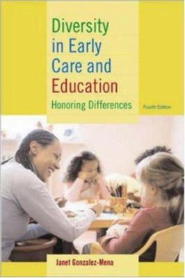 Diversity in Early Care and Education: Honoring Differences 9780072877830