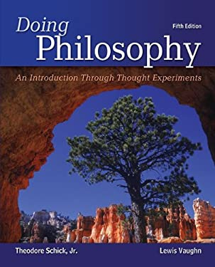 Doing Philosophy: An Introduction Through Thought Experiments 9780078038259