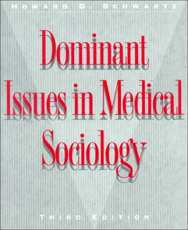 Dominant Issues in Medical Sociology 9780070557321