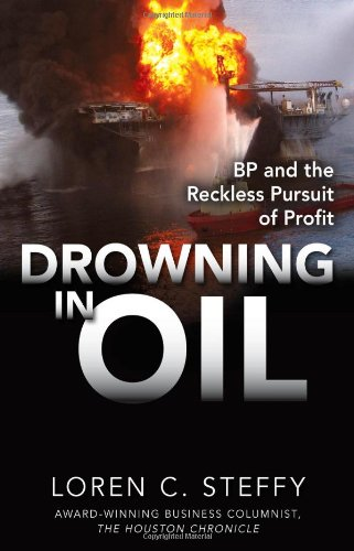 Drowning in Oil: BP and the Reckless Pursuit of Profit 9780071760812