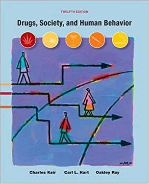 Drugs, Society, and Human Behavior 9780073529615