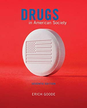 Drugs in American Society 9780073401492