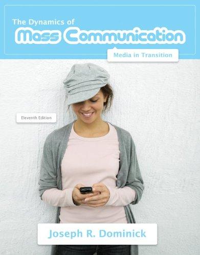 Dynamics of Mass Communication: Media in Transition 9780073378886