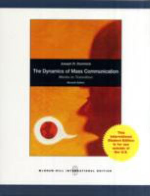 Dynamics of Mass Communication: Media in Transition 9780071221467