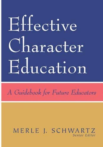 Effective Character Education: A Guidebook for Future Educators 9780073403786