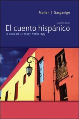 El Cuento Hispanico: A Graded Literary Anthology 9780073385402