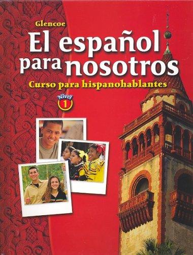 El Espanol Para Nosotros Nivel 1: Curso Para Hispanohablantes 9780078271502