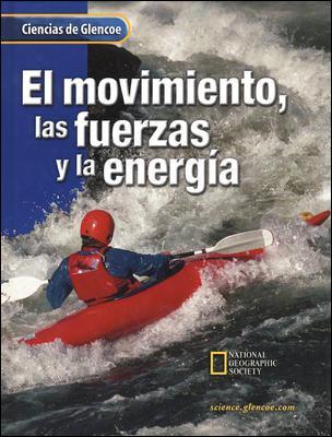 El Movimiento, las Fuerzas y las Energia