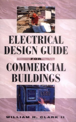 Electrical Design Guide for Commercial Buildings 9780070119918