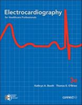 Electrocardiography for Healthcare Professionals 9780073374352
