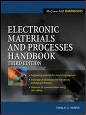 Electronic Materials and Processes Handbook 9780071402149