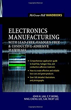 Electronics Manufacturing: With Lead-Free, Halogen-Free, and Conductive-Adhesive Materials 9780071386241