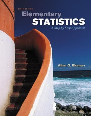 Elementary Statistics: A Step by Step Approach 9780073048253