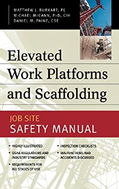 Elevated Work Platforms and Scaffolding: Job Site Safety Manual 9780071414937