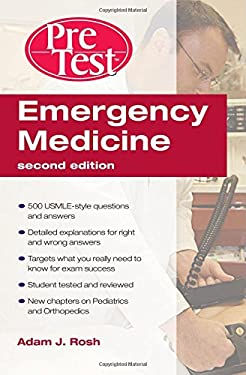 Emergency Medicine: PreTest Self-Assessment and Review 9780071598613