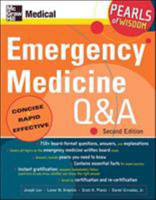Emergency Medicine Q and A: Pearls of Wisdom, Second Edition: Pearls of Wisdom 9780071464277