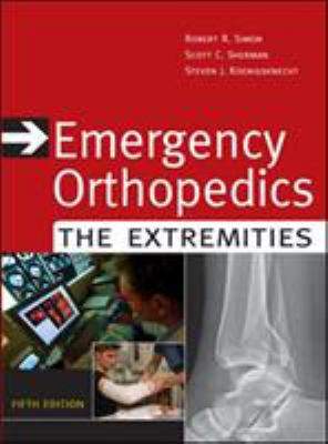 Emergency Orthopedics: The Extremities 9780071448314