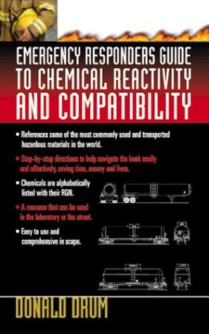Emergency Responders Guide to Chemical Reactivity and Compatibility 9780071389006