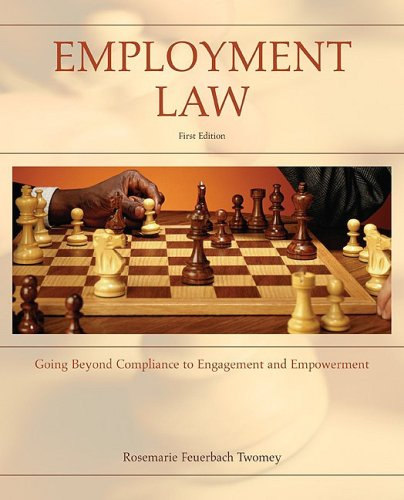 Employment Law: Going Beyond Compliance to Engagement and Empowerment 9780073026978