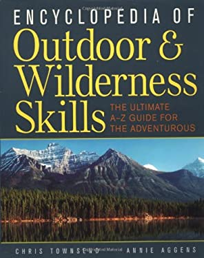 Encyclopedia of Outdoor and Wilderness Skills 9780071384063