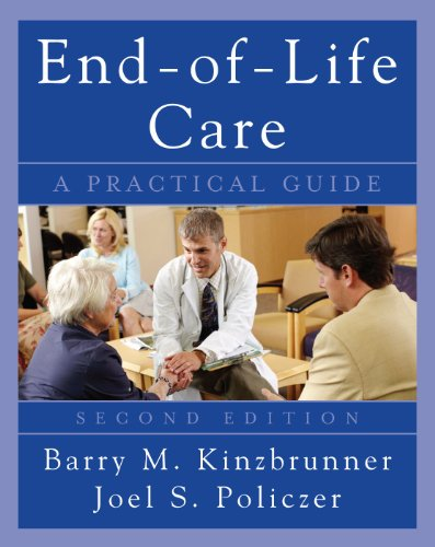 End-Of-Life Care: A Practical Guide 9780071545273