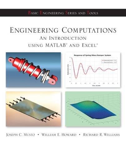 Engineering Computations: An Introduction Using MATLAB and Excel 9780073380162