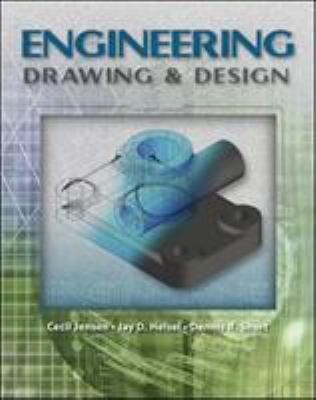 Engineering Drawing Design By Cecil H Jensen Jay D Helsel