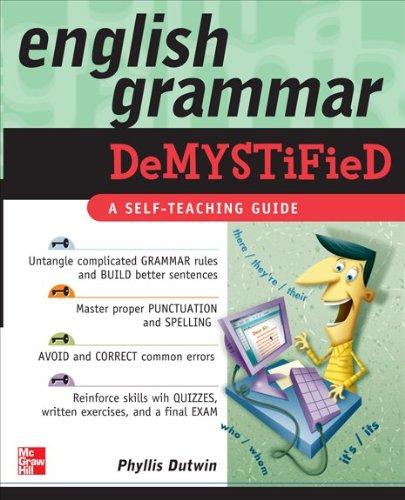 English Grammar Demystified: A Self-Teaching Guide 9780071600804
