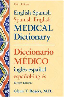 English-Spanish/Spanish-English Medical Dictionary: Diccionario Medico Ingles-Espanol/Espanol-Ingles
