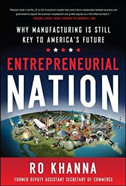 Entrepreneurial Nation: Why Manufacturing Is Still Key to America's Future 9780071802000