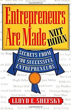 Entrepreneurs Are Made Not Born