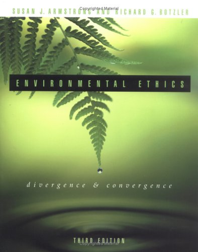 Environmental Ethics: Divergence and Convergence 9780072838459